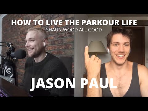 How to live the PARKOUR LIFE with Jason Paul