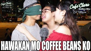 Video HAWAKAN MO COFFEE BEANS KO ( PRANK )  | SENPAI KAZU MP3, 3GP, MP4, WEBM, AVI, FLV Mei 2018