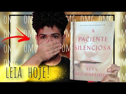 5 MOTIVOS QUE VOCÊ DEVE LER A PACIENTE SILENCIOSA HOJE!!! (sem spoilers)