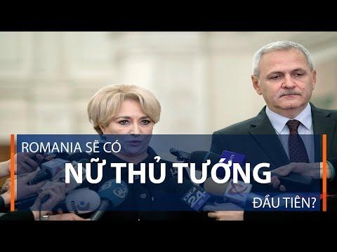 Romania sẽ có nữ Thủ tướng đầu tiên? | VTC1 - Thời lượng: 43 giây.