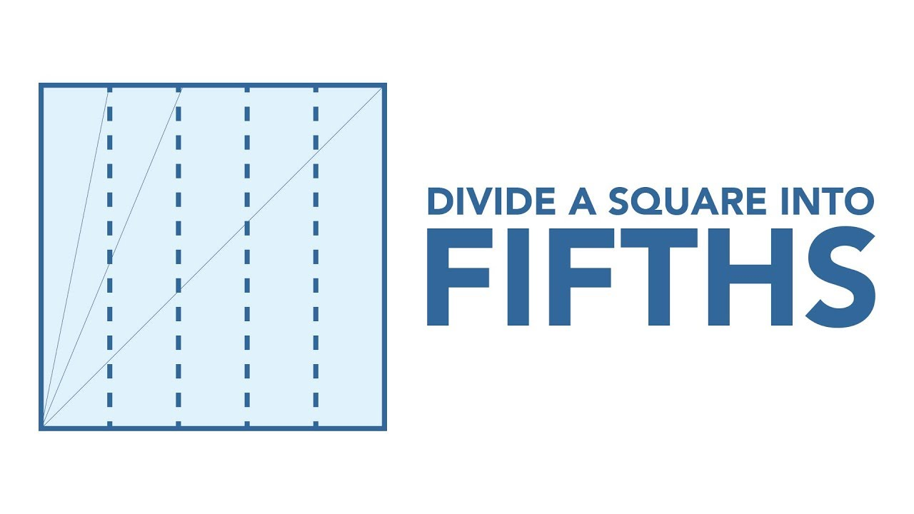 How to Divide a Square into Fifths