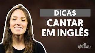 Download Lagu Dicas: Cantar músicas em inglês (Canto) Mp3