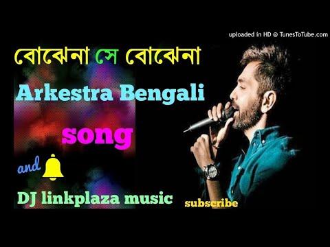 Video Bojhena Se Bojhena (Arkestra Song Bengali remix mu - Se download in MP3, 3GP, MP4, WEBM, AVI, FLV January 2017