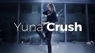 Yuna - Crush (Dance. Funky-Y)