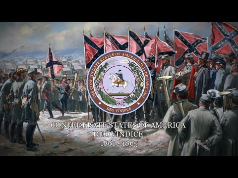 The Confederate States of America - National Anthems of the CSA.
