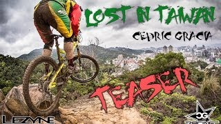 Cedric Gracia Lost in Taiwan TEASER