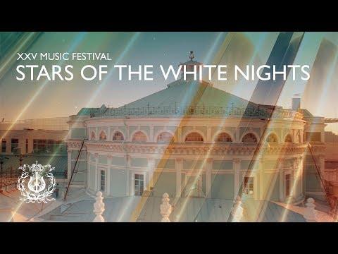 The XXV Music Festival Stars of the White Nights