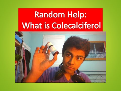 Science Help: What is Cholecalciferol?
