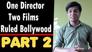 Video Interesting Facts I Part 2 I One Director I 2 Films I Ruled Bollywood I English Subtitles MP3, 3GP, MP4, WEBM, AVI, FLV November 2018