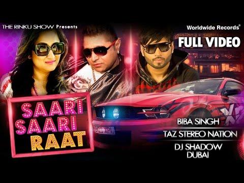 Saari Saari Raat   TAZ Stereo Nation   Biba Singh   DJ Shadow