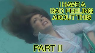 Video I Have a Bad Feeling About This, Part II (Alternate Ending) MP3, 3GP, MP4, WEBM, AVI, FLV Agustus 2018