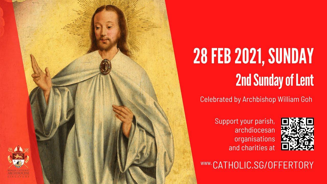 Catholic Sunday Mass 28th February 2021 Today Live Online - 2nd Sunday of Lent 2021
