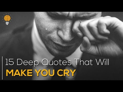 15 Deep Quotes That Will Make You Cry || SAD Quotes || Bright Quotes