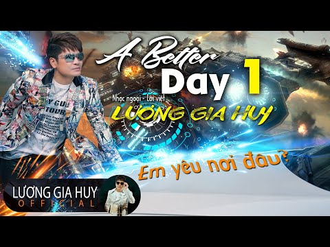 Abetter Day - Lương Gia Huy