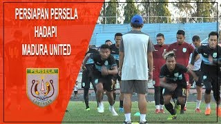 PERSIAPAN PERSELA HADAPI MADURA UNITED