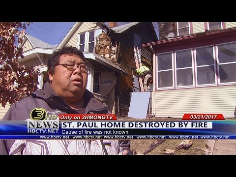 3 HMONG NEWS: St. Paul home destroyed by fire.