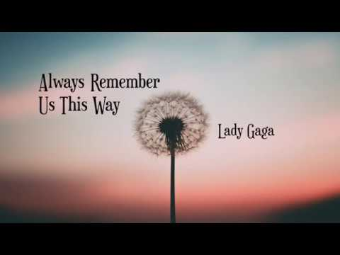 Always Remember Us This Way - Lady Gaga (Cover + Lyric Video)