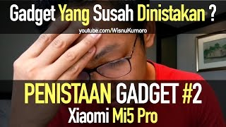 Video Xiaomi Mi5 Pro: Kenapa JANGAN Beli? #CurhatGadget MP3, 3GP, MP4, WEBM, AVI, FLV September 2017