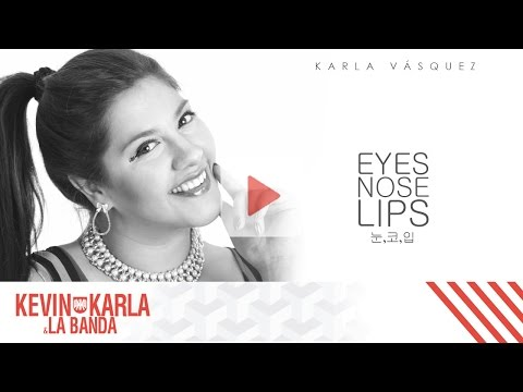 Eyes, Nose, Lips COVER PROJECT BY YOU 눈,코,입 (spanish version) – Karla Vásquez (Lyric Video)
