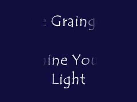 The Graingers - Shine Your Light