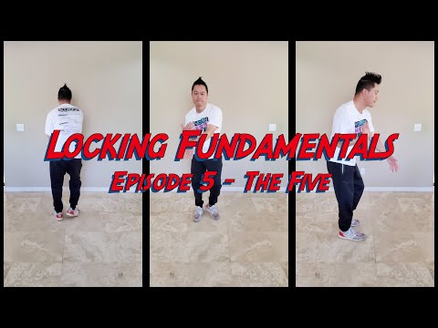 Locking Fundamentals -  Episode 5: The Five (in 4k)