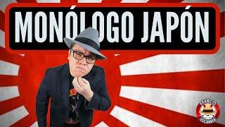 Franco Escamilla.- monólogo Japón