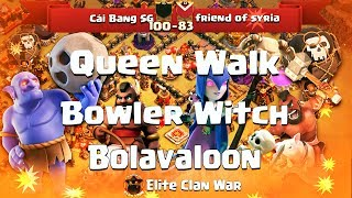 Bowitch, Lavaloon, Queen Walk ⭐ More Strategy Visit My Channel.. Witch Bowler PentaLavaloon Valky. War BaseTH9 TH10...
