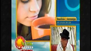 Beneficios y desventajas del consumo del café | VLM 17-09-2013