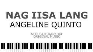 Nag iisa Lang -  Angeline Quinto Karaoke | Instrumental No Vocals