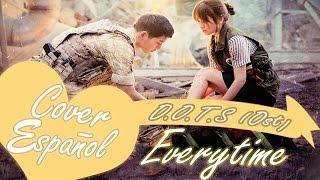 CHEN (EXO) & PUNCH - Everytime  (Descendants Of The Sun OST) Cover español/Fandub spanish