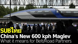 China's new 600 kph maglev rail, and what it means for Belt & Road partners