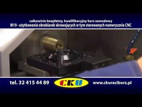 M19 - Użytkowanie Obrabiarek Skrawających w tym CNC