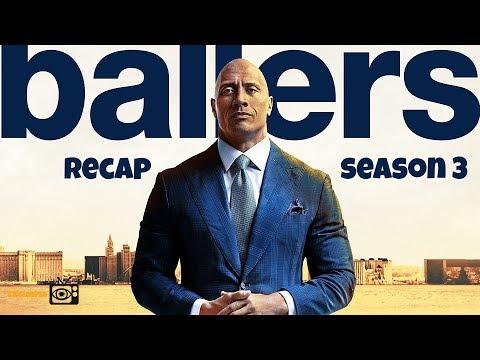 Ballers Season 3 Recap