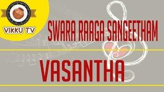Download Lagu Vasantha Ragam | Swara Raaga Sangeetham | Vikku Vinayakaram | Vikku TV Mp3