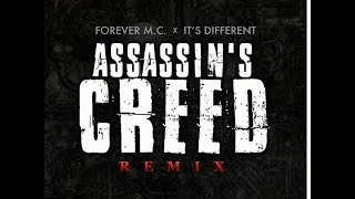 Forever M.C. & It's Different - Assassin's Creed (Remix) ft. Tech N9ne, Royce Da 5'9