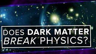 Does Dark Matter BREAK Physics? | Space Time | PBS Digital Studios