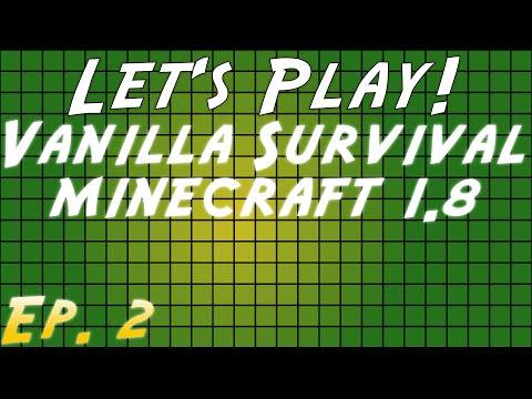 Minecraft 1.8 Vanilla Survival Series (SSP) - Ep 2 - Much Lost