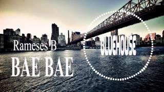 Rameses B - Bae Bae Full Playlist https://www.youtube.com/watch?v=U4MfT-ErK6E&index=2&list=PL8acWR2Z5A2NCTDnkN6PYGDypdKR8meno ►BlueHouse https://www.facebook...