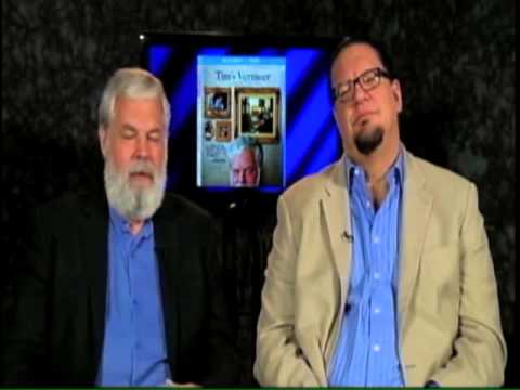 Tim's Vermeer: Chatting with Tim Jenison and Penn Jillette about the Documentary