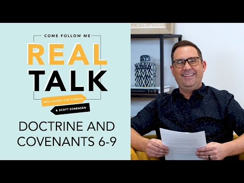 Real Talk, Come Follow Me - S2E5 - Doctrine and Covenants 6-9