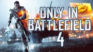 ONLY IN BATTLEFIELD 4 - WARSAW MONTAGE
