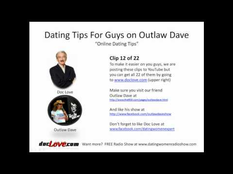 Dating Tips For Guys: Online Dating Tips (Outlaw Dave Show)