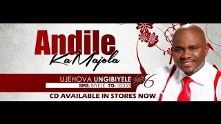 Video Andile KaMajola - U Jehovah Ungibiyele (Official Music Video) MP3, 3GP, MP4, WEBM, AVI, FLV Juli 2018