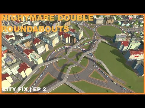 How To Fix Nightmare Double Roundabouts | City Fix | Cities Skylines - Town Planner Plays