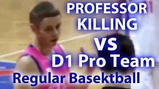 The Professor 25pts and 5ast D1 Overseas Pro Game(Fan Footage)