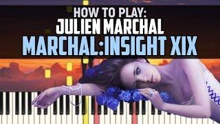 Julien Marchal – Marchal: Insight XIX | Piano Tutorial
