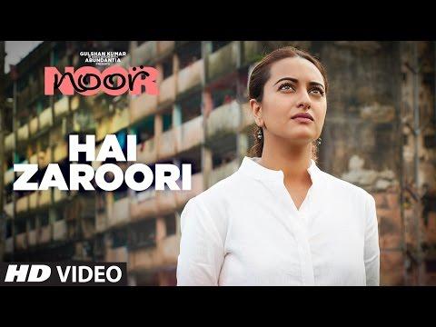 Hai Zaroori - Noor(2017)