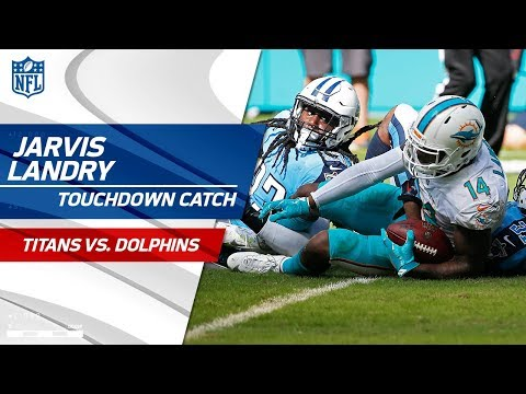 Video: Two Huge Plays by Jarvis Landry Cap Off Miami's TD Drive | Titans vs. Dolphins | NFL Wk 5 Highlights