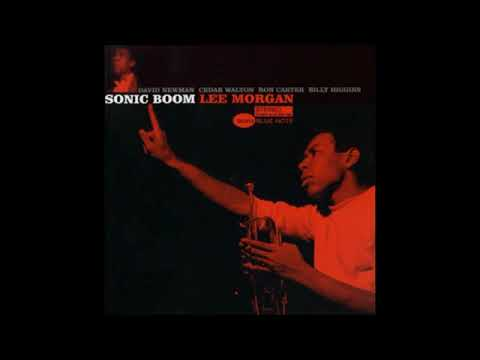 Lee Morgan – Sonic Boom (Full Album)