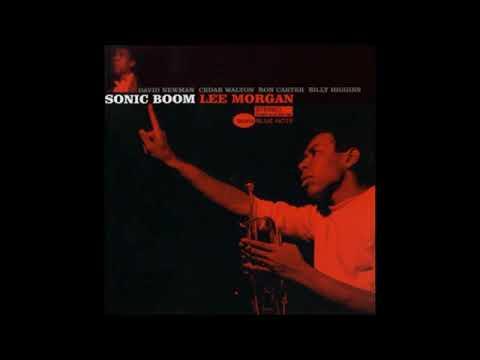 Lee Morgan – Sonic Boom (Full Album)